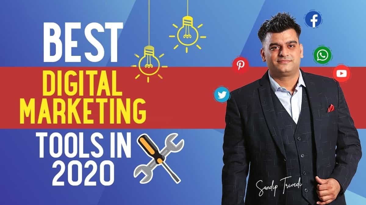 Top Digital Marketing Tools in 2020