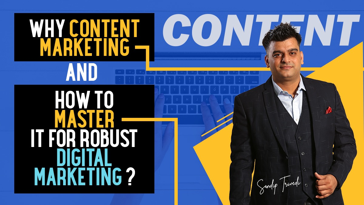 Why Content Marketing is important for Digital Marketing
