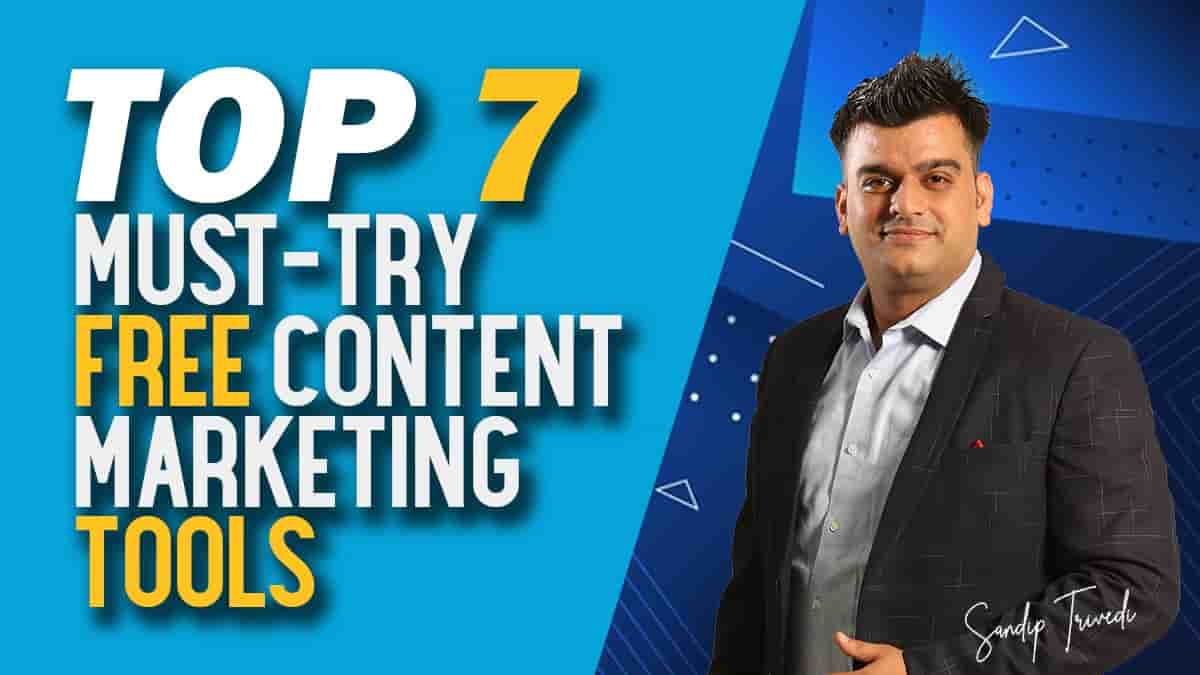 Top 7 Must-Try Free Content Marketing Tools