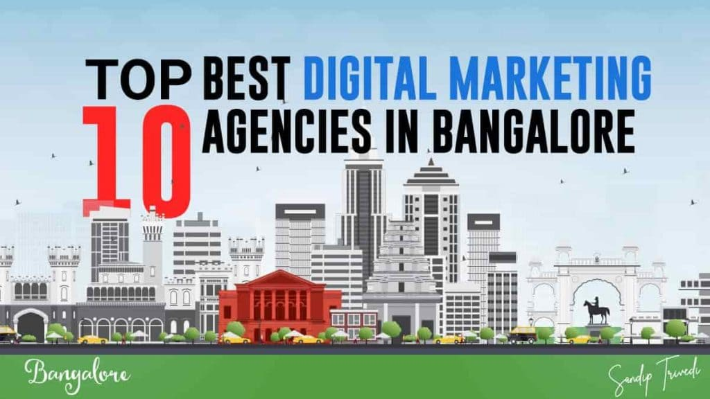 Best digital marketing agencies in banglore