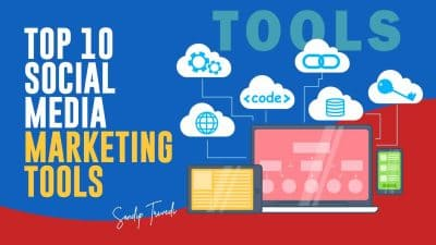 Top social media marketing tools