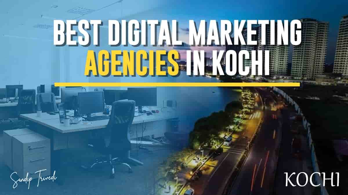 Best Digital Marketing Agencies in Kochi