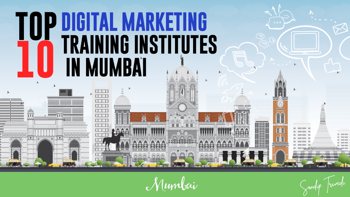 Top 10 DIgital Marketing Training Institutes in Mumbai