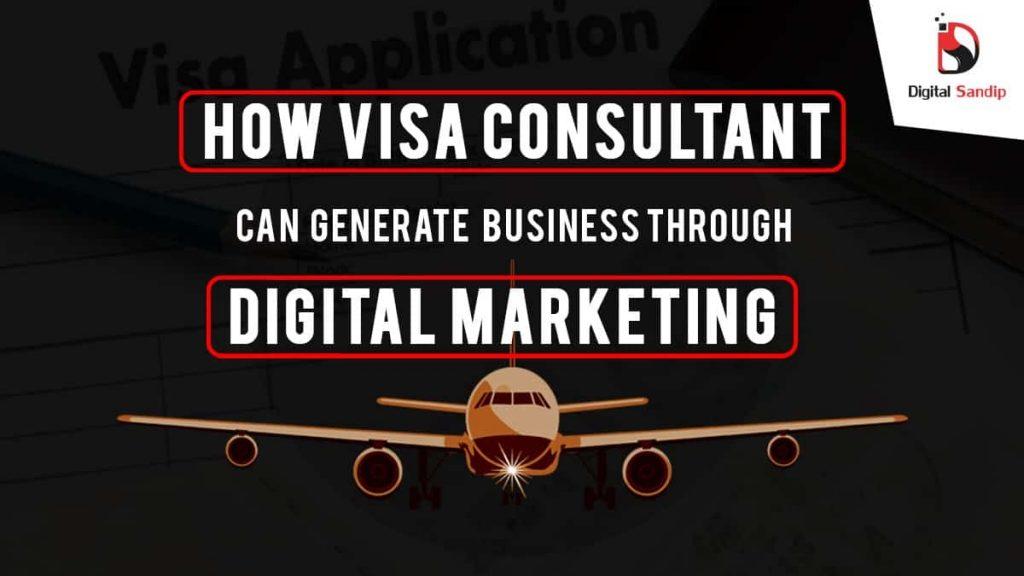 Digital marketing for visa consultancy