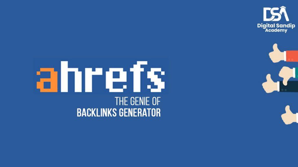 Backlink Generator Genie - Ahrefs