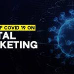 Impact of Covid 19 on Digital Marketing